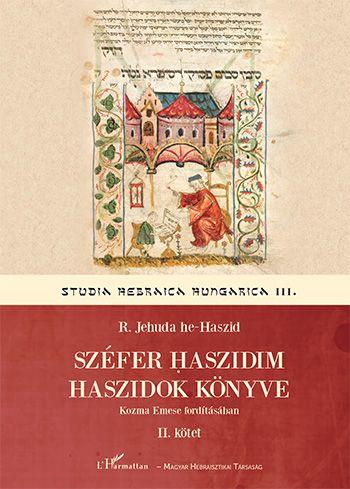 Széfer haszidim - Haszidok könyve II. - R. Jehuda he-Haszid |