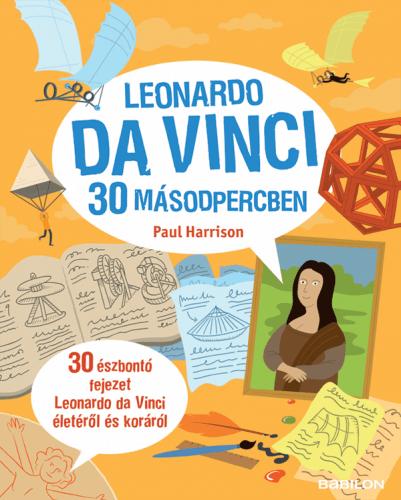Leonardo da Vinci 30 másodpercben - Miklovicz András pdf epub