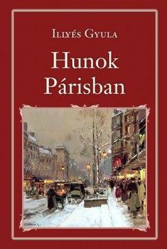 Hunok Párisban - Illyés Gyula pdf epub