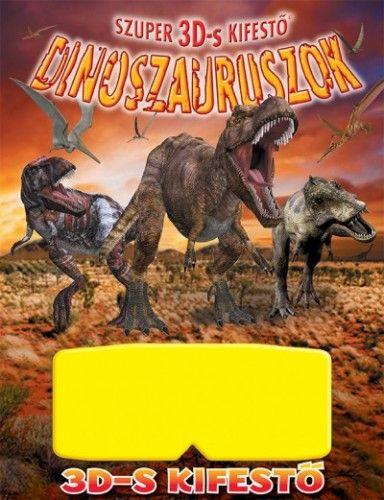 Dinoszauruszok - Szuper 3D-s kifestő