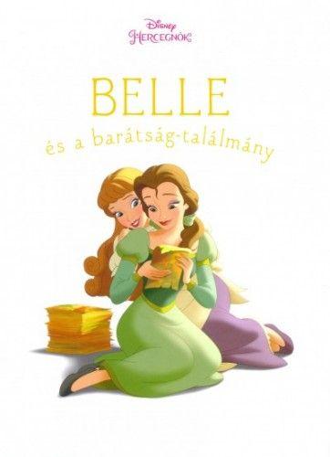 Belle és a barátság-találmány - Disney hercegnők - Amy Sky Koster pdf epub