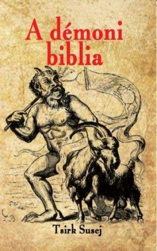 A démoni biblia - Tsirk Susej pdf epub