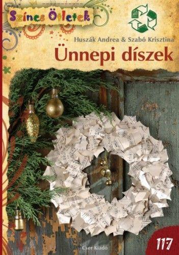 Ünnepi díszek - Színes ötletek 117.