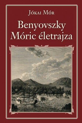 Benyovszky Móric életrajza