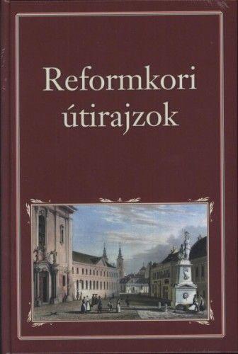 Reformkori útirajzok