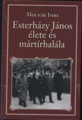 Eszterházy János élete és mártírhalála