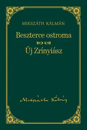 Beszterce ostroma - Új Zrínyiász