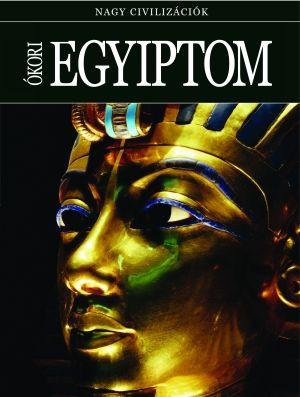 Ókori Egyiptom - Nagy civilizációk 2.