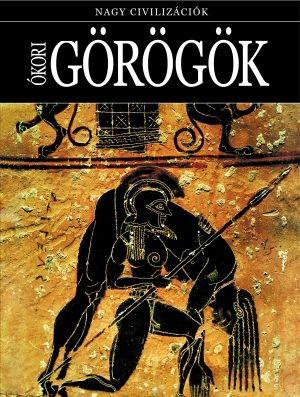 Ókori görögök - Nagy civilizációk 4.