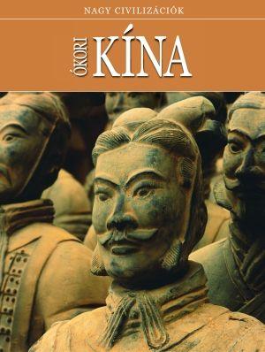 Ókori Kína - Nagy civilizációk 5.