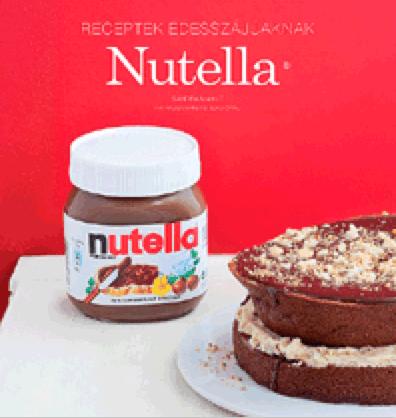 Nutella - Receptek édesszájúaknak