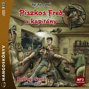 Piszkos Fred, a kapitány - Hangoskönyv - MP3