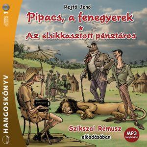 Pipacs, a fenegyerek - Az elsikkasztott pénztáros - Hangoskönyv - Mp3