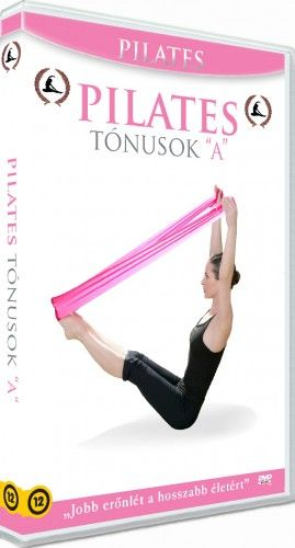 "Pilates Program: 2. Tónusok ""A"""
