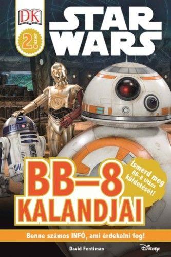 BB-8 kalandjai – Star Wars olvasókönyv