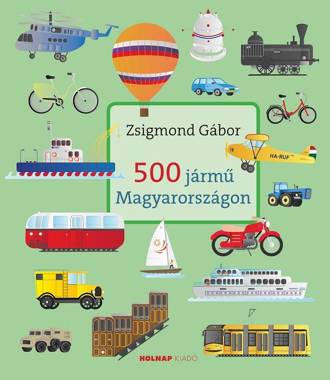 500 jármű Magyarországon