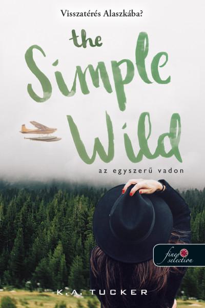 The Simple Wild - Az egyszerű vadon