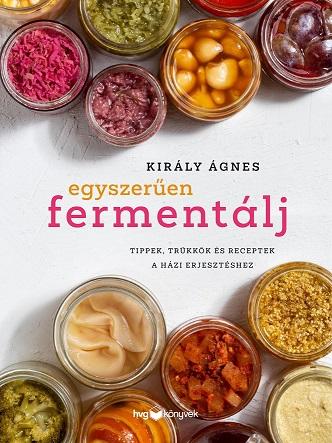 Egyszerűen fermentálj