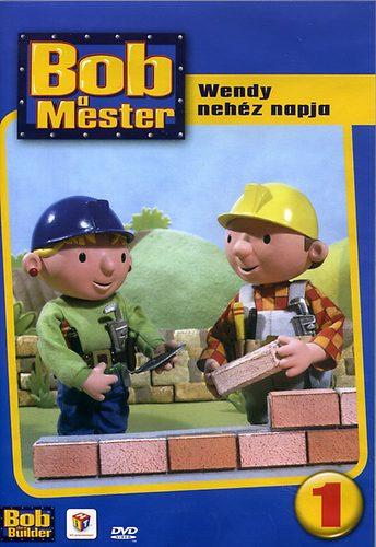 Bob a mester 1. - Wendy nehéz napja - DVD
