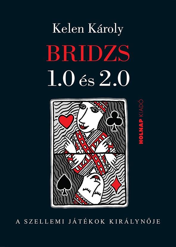 Bridzs 1.0 és 2.0