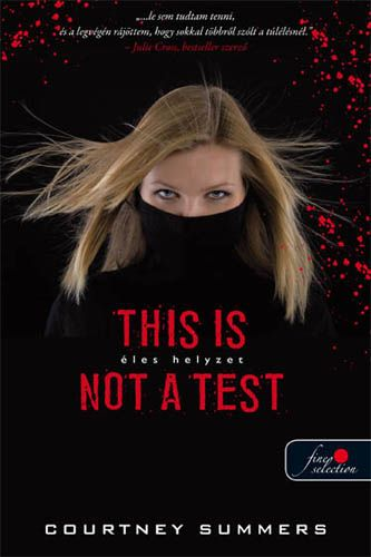 This is not a test - éles helyzet - Courtney Summers pdf epub