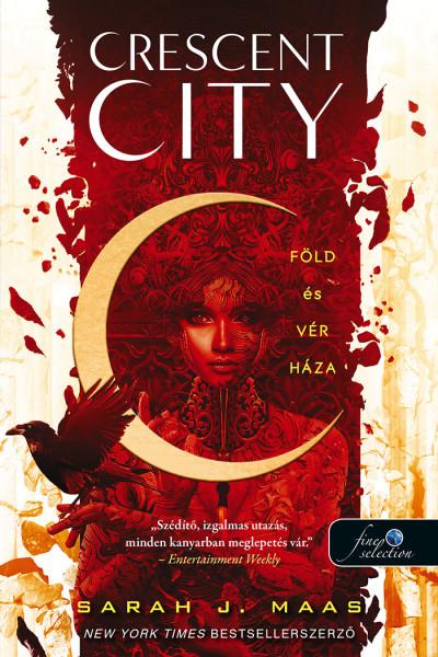 Crescent City - Föld és vér háza
