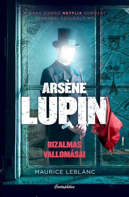 Arsene Lupin bizalmas vallomásai
