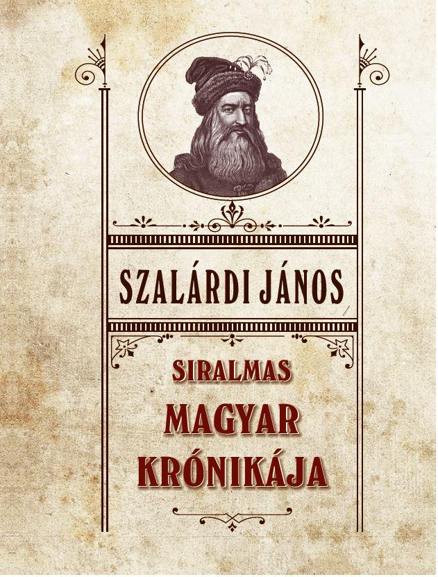 Siralmas magyar krónikája