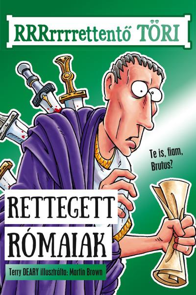 Rettegett rómaiak