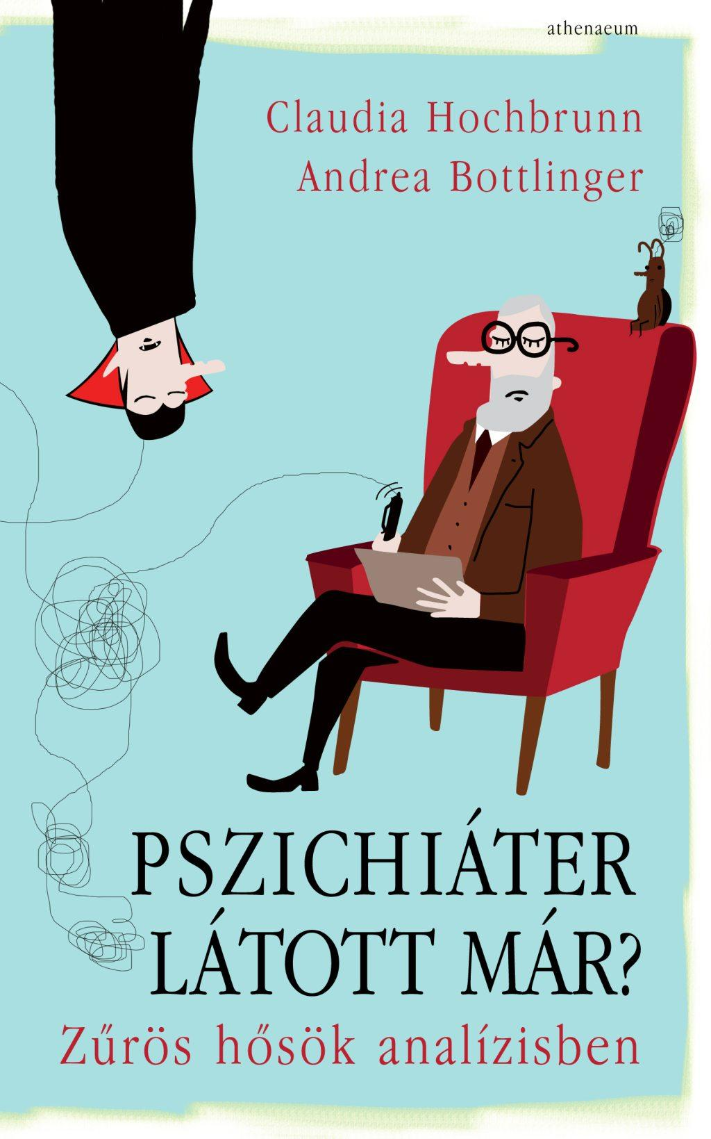 Pszichiáter látott már?
