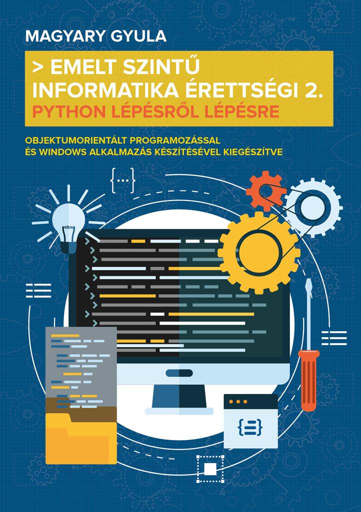 Emelt szintű informatika érettségi 2.