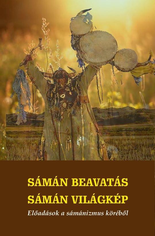 Sámán beavatás - sámán világkép
