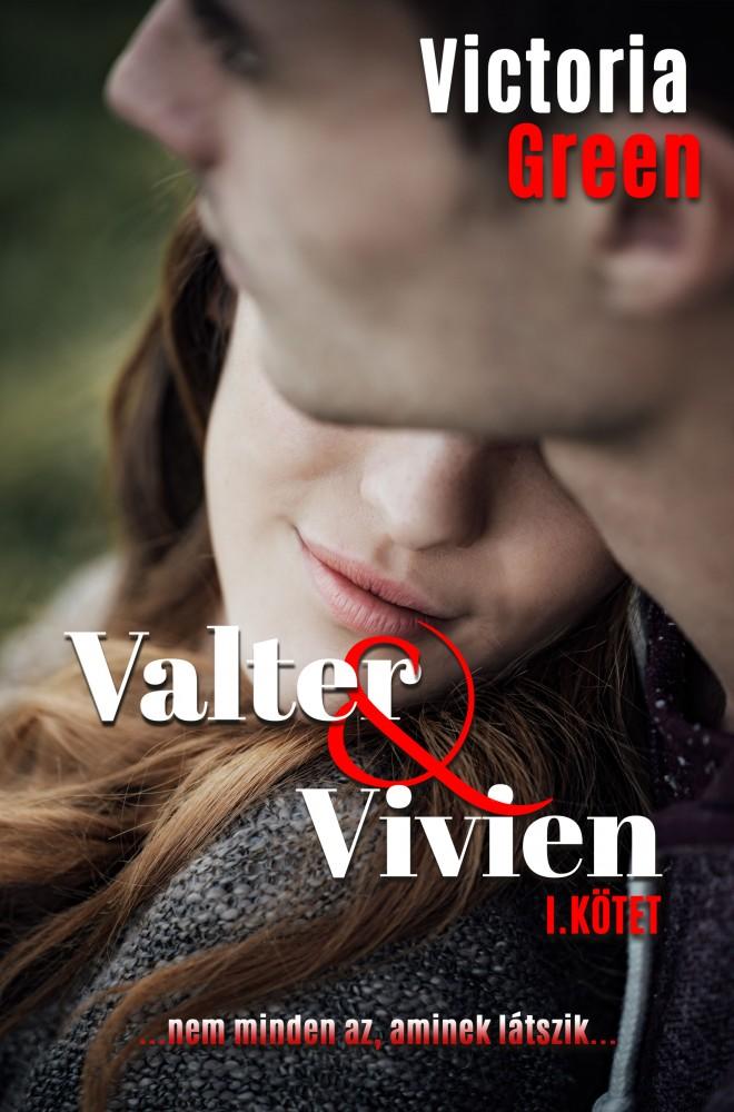 Valter & Vivien I. kötet