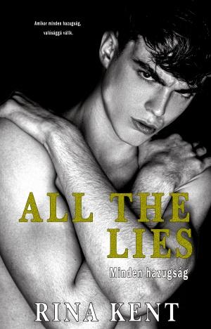 All The Lies - Minden hazugság