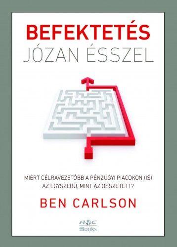 Befektetés józan ésszel - Ben Carlson pdf epub