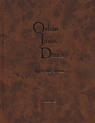 Orbán János Dénes legszebb versei - Orbán János Dénes pdf epub