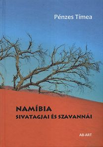 Namíbia sivatagjai és szavannái