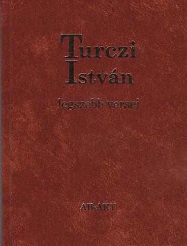 Turczi István legszebb versei