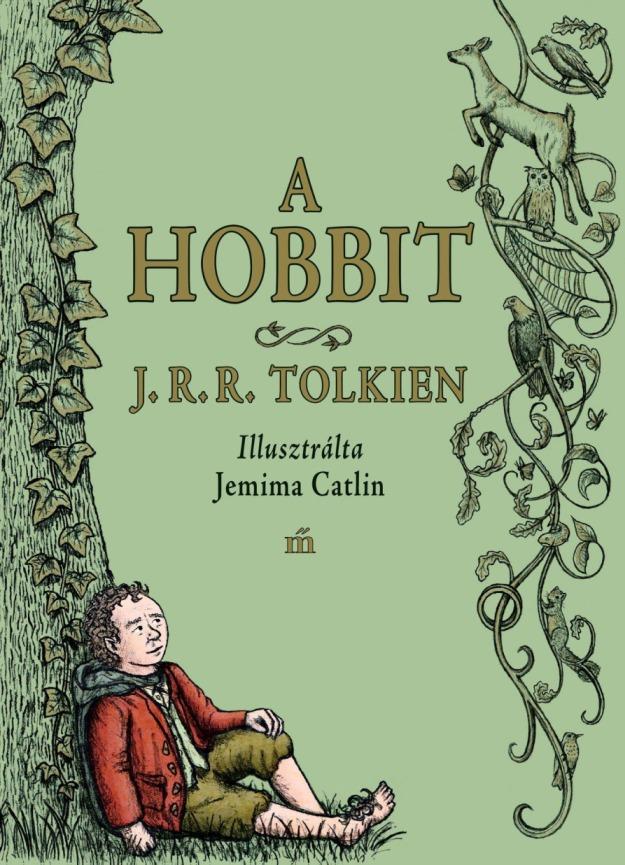 A hobbit / Jemima Catlin illusztrációival