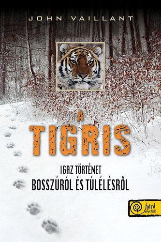 A tigris - John Vaillant pdf epub