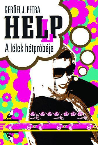 HEL(L)P - A lélek hétpróbája