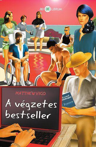A végzetes bestseller - Matthew Vigo pdf epub