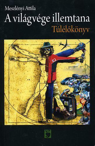 A világvége illemtana - Meszlényi Attila pdf epub