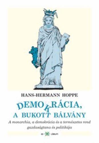 Demokrácia, a bukott bálvány