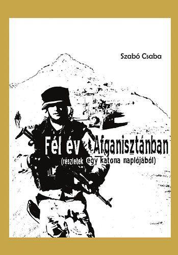 Fél év Afganisztánban