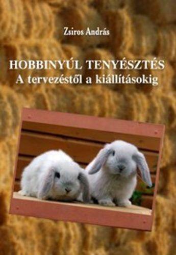 Hobbinyúltenyésztés - Zsiros András pdf epub