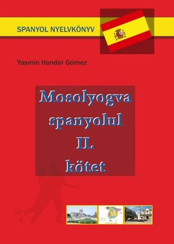 Mosolyogva spanyolul - Második kötet
