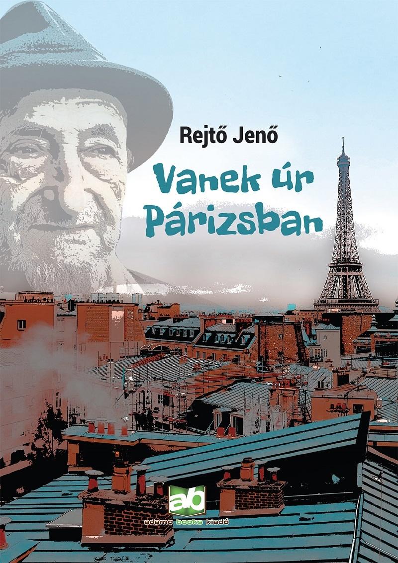 Vanek úr Párizsban - Rejtő Jenő pdf epub