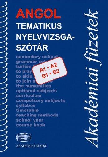 Angol tematikus nyelvvizsgaszótár - Kiscelli Piroska pdf epub