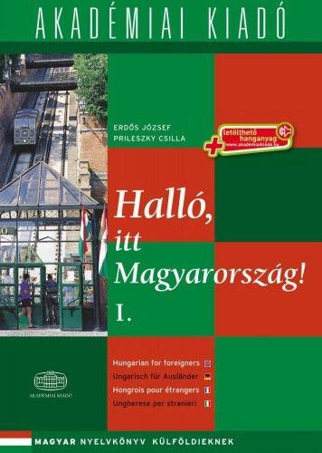 Halló, itt Magyarország 1. + letölthető hanganyag